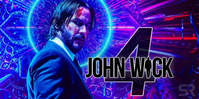 John Wick 4 - scheduled to be released in Summer 2021